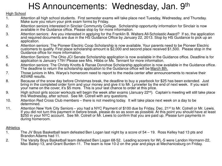 hs announcements wednesday jan 9 th n.