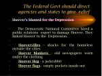 the federal govt should direct agencies and states to give relief