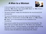 a man to a woman