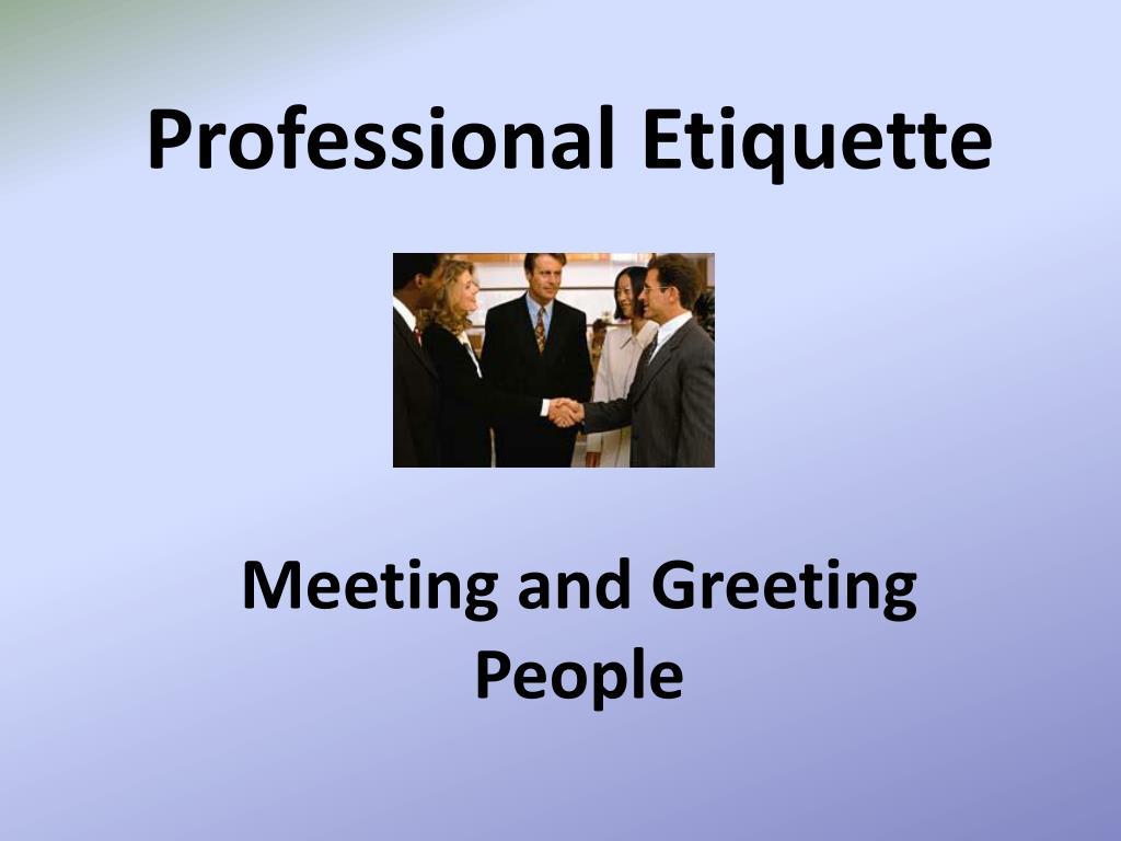 Ppt Professional Etiquette Powerpoint Presentation Id4538412