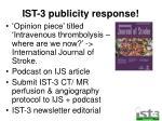 ist 3 publicity response