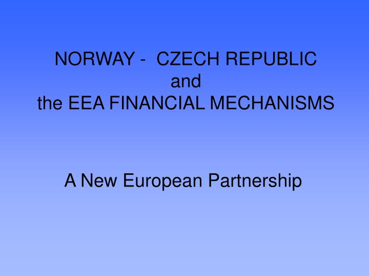 norway czech republic and the eea financial mechanisms n.
