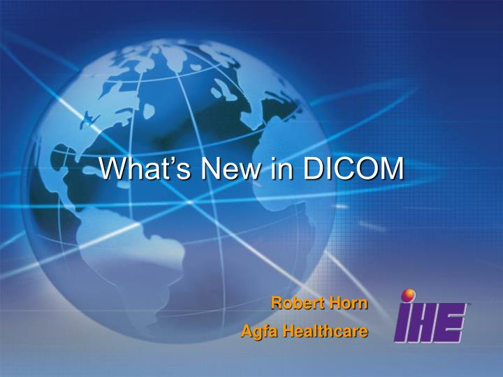 what s new in dicom n.