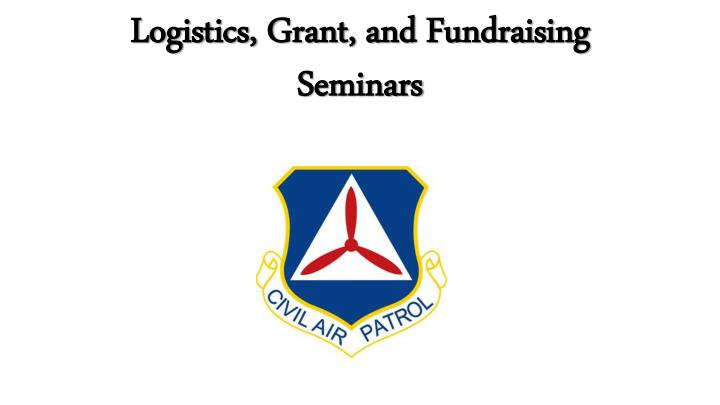 logistics grant and fundraising seminars n.