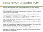 spring pointcut designators pcd