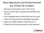 how appraisals and environmental are similar for lenders