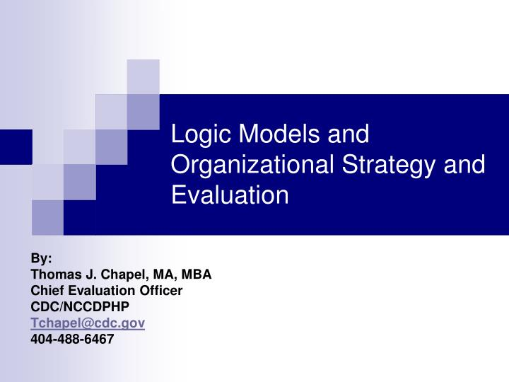 logic models and organizational strategy and evaluation n.