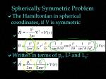 spherically symmetric problem1