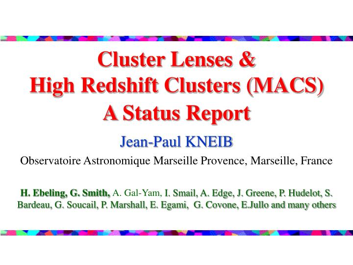 cluster lenses high redshift clusters macs a status report n.