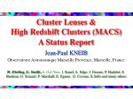 cluster lenses high redshift clusters macs a status report