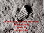 la prima orma di uomo sulla luna neil armstrong apollo 11 20 luglio 1969