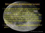 movimento di rotazione lunare