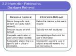 2 2 information retrieval vs database retrieval