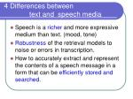 4 differences between text and speech media