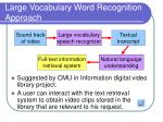 large vocabulary word recognition approach