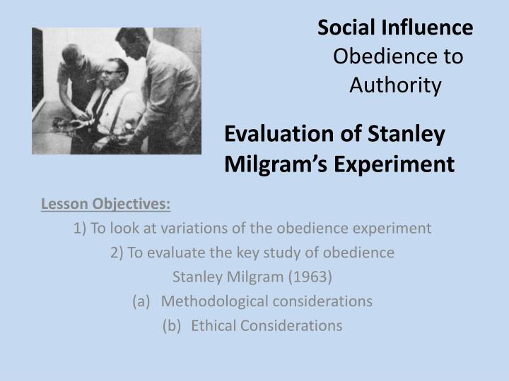 a literary analysis of a review of stanley milgrams experiments on obedience The article named ''review of stanley milgramss experiments on obedience'' by diana baumrind looks at milgrams experiment of learning, and then discusses whether milgram violated the rights of his subjects, or did a beneficial experiment for humanity.