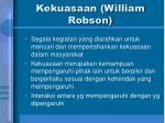 kekuasaan william robson