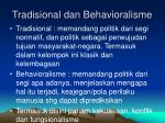 tradisional dan behavioralisme
