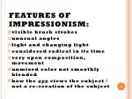 features of impressionism