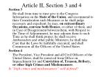 article ii section 3 and 4