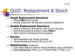 quiz replacement stoich