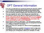 opt general information