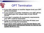 opt termination