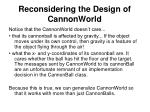 reconsidering the design of cannonworld2