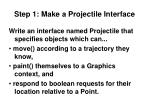step 1 make a projectile interface
