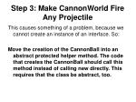 step 3 make cannonworld fire any projectile2