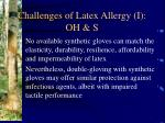 challenges of latex allergy i oh s