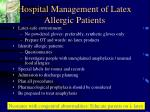 hospital management of latex allergic patients