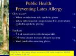 public health preventing latex allergy