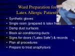 ward preparation for latex allergic patients