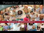 patient first starts with you
