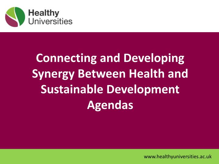 connecting and developing synergy between health and sustainable development agendas n.