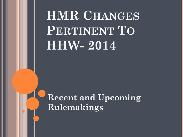 hmr changes pertinent to hhw 2014 n.