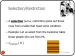selection restriction