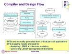 compiler and design flow