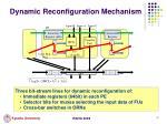dynamic reconfiguration mechanism