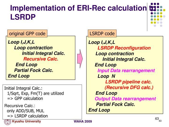 Implementation of ERI-Rec calculation to LSRDP