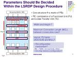 parameters should be decided within the lsrdp design procedure