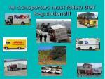 all transporters must follow dot regulations