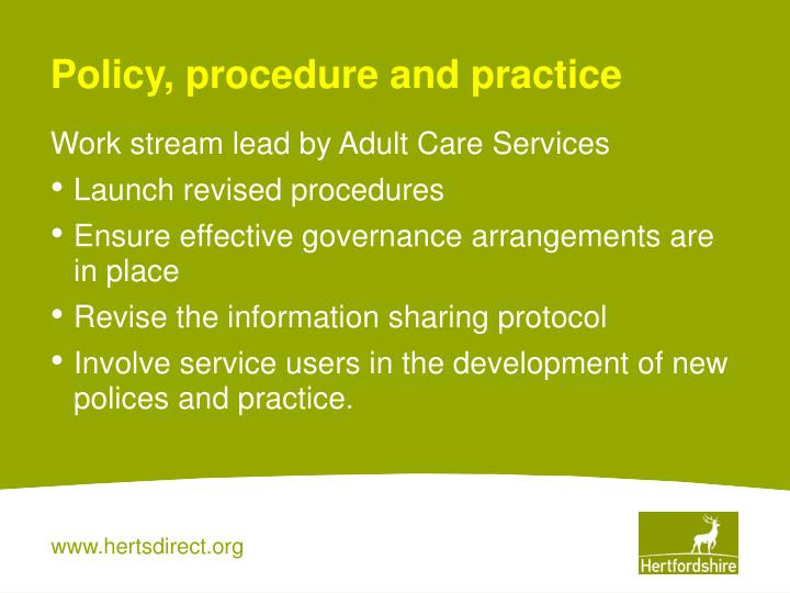 Policy, procedure and practice
