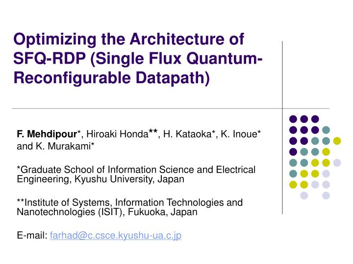optimizing the architecture of sfq rdp single flux quantum reconfigurable datapath n.