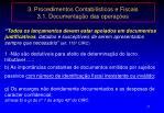 3 procedimentos contabil sticos e fiscais 3 1 documenta o das opera es