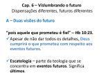 cap 6 vislumbrando o futuro dispensa es diferentes futuros diferentes