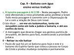 cap 9 batismo com gua ensino versus tradi o14