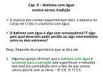 cap 9 batismo com gua ensino versus tradi o15