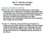 cap 9 batismo com gua ensino versus tradi o9